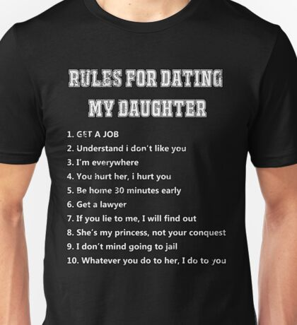 10 rules for dating my daughter Unisex T-Shirt