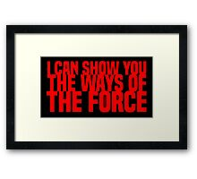 The Ways of the Force Framed Print