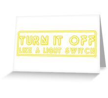 Turn It Off- Book Of Mormon Greeting Card
