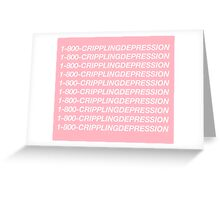 Hotline Bling - 1-800-CRIPPLINGDEPRESSION Greeting Card