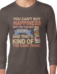Books are Happiness Long Sleeve T-Shirt