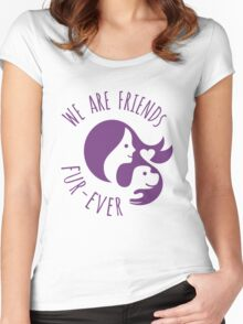We are Friends Fur-ever Women's Fitted Scoop T-Shirt