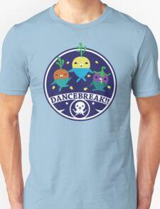 DANCEBREAK!! Unisex T-Shirt