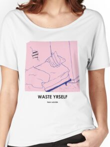 Teen Suicide AKA Julia Brown Waste Yrself Women's Relaxed Fit T-Shirt