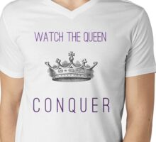 Watch The Queen Conquer Mens V-Neck T-Shirt