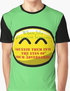 When Life Gives You Lemons Graphic T-Shirt