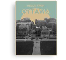 Hello From Ottawa! Canvas Print