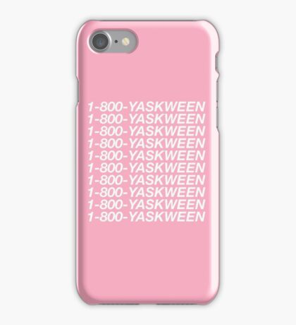 1-800-YASKWEEN iPhone Case/Skin