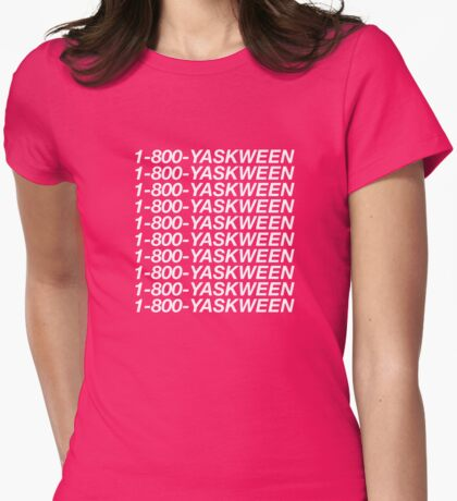 1-800-YASKWEEN Womens Fitted T-Shirt