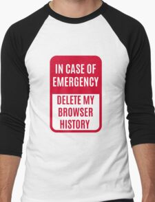 In case of emergency delete my browser history Men's Baseball ¾ T-Shirt