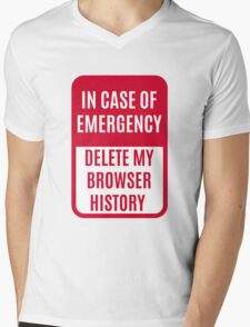 In case of emergency delete my browser history Mens V-Neck T-Shirt