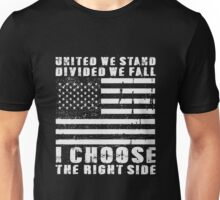 I Choose The Right Side Unisex T-Shirt