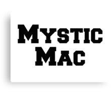 Mystic Mac Canvas Print