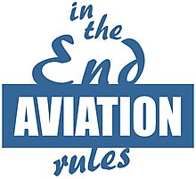 In the End Aviation Rules Photographic Print