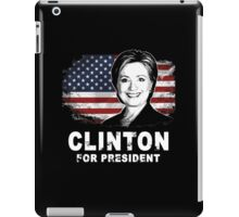 Hillary Clinton  for president 2016  iPad Case/Skin