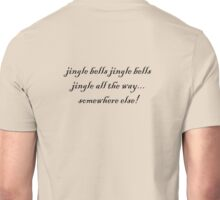jingle bells jingle bells Unisex T-Shirt