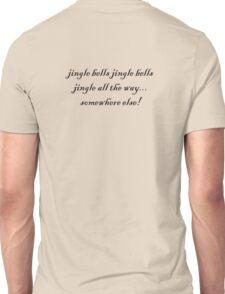 jingle bells jingle bells Unisex T-Shirt