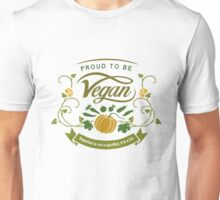 Proud to be Vegan Unisex T-Shirt