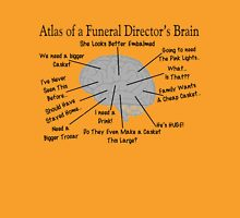Funny Funeral Director's Brain Unisex T-Shirt