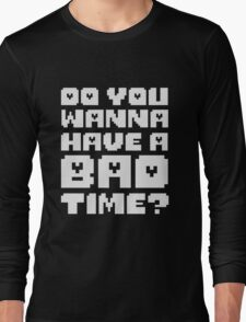 Undertale - Bad Time Long Sleeve T-Shirt
