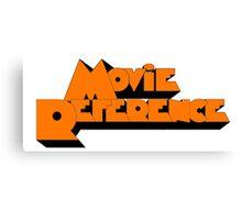 Movie Reference - A Clockwork Orange Canvas Print