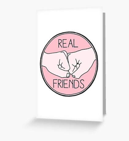 real friends Greeting Card