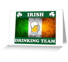 Irish Drinking Team (A) Greeting Card