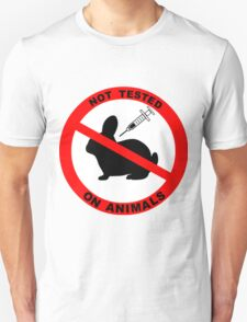 Not Tested on Animals  Unisex T-Shirt