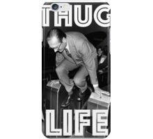 THUG LIFE (Chirac) iPhone Case/Skin