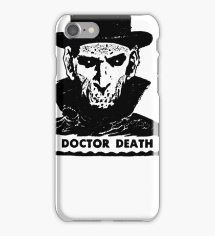 Doctor Death  iPhone Case/Skin