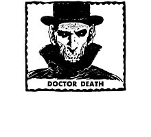 Doctor Death  Photographic Print