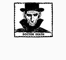 Doctor Death  T-Shirt