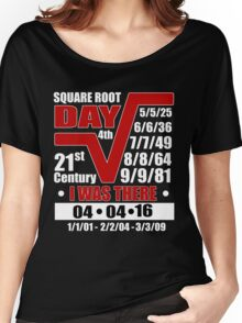 4th Square Root Day of the Century Women's Relaxed Fit T-Shirt