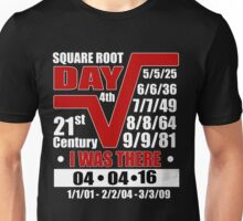 4th Square Root Day of the Century Unisex T-Shirt