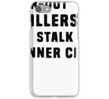 FAR-OUT KILLERS  iPhone Case/Skin