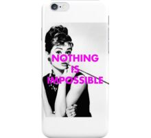 Audrey Hepburn - nothing is impossible iPhone Case/Skin