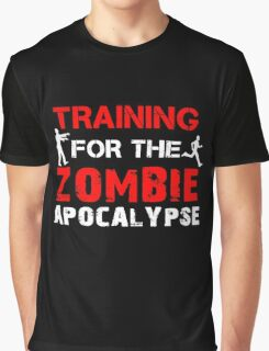 Training For The Zombie Apocalypse Graphic T-Shirt