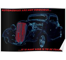 Automobiles Are Not Ferocious Poster