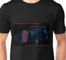 Automobiles Are Not Ferocious Unisex T-Shirt