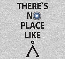 There`s no place like Earth(Tau'ri) - Stargate Unisex T-Shirt