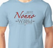 Best Nonno in the World Unisex T-Shirt