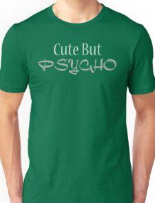 Psycho Cute Girl Unisex T-Shirt