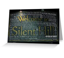 Silent Hill Sign Quotes Greeting Card
