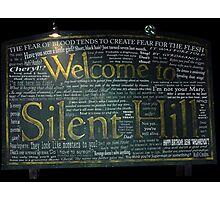 Silent Hill Sign Quotes Photographic Print