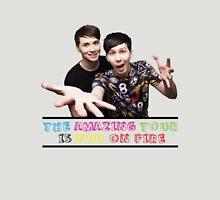 The Amazing Tour is Not On Fire - Dan and Phil Unisex T-Shirt