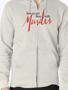 How To Get Away With Murder Zipped Hoodie