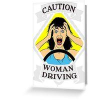 Funny traffic signal woman driving  Greeting Card