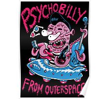 Psychobilly from outerspace Poster