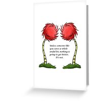 Unless Some One Like You Greeting Card