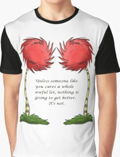 Unless Some One Like You Graphic T-Shirt